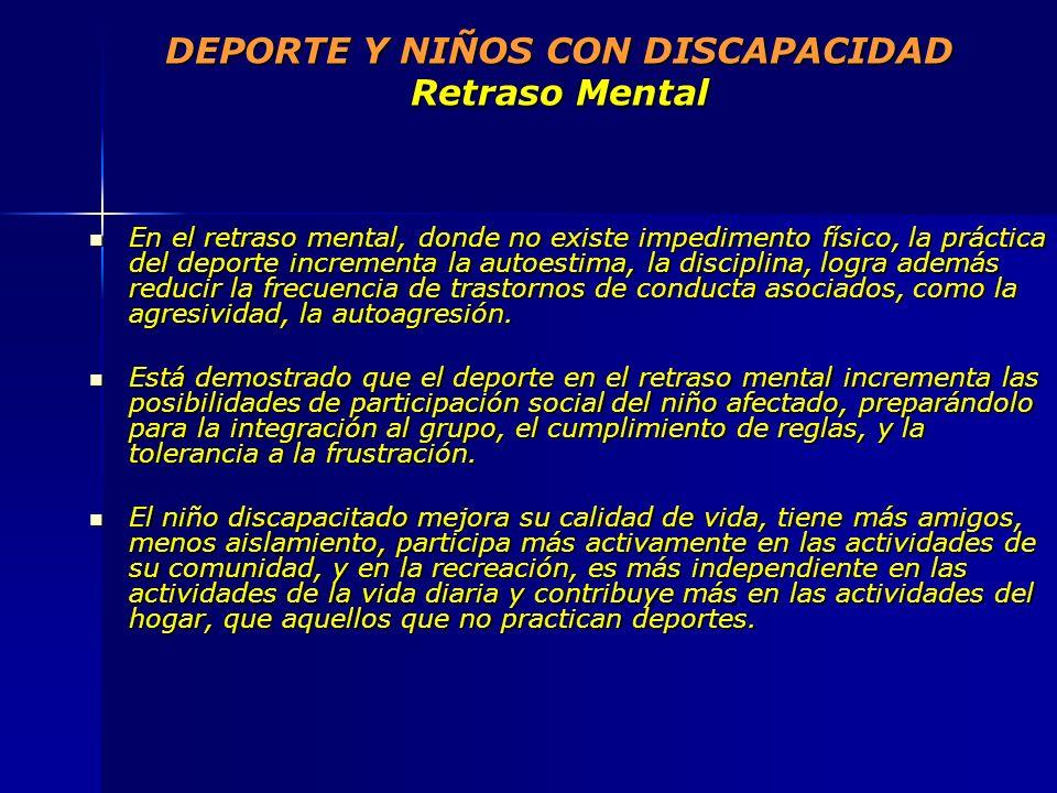 DEPORTE Y NIÑOS CON DISCAPACIDAD Retraso Mental