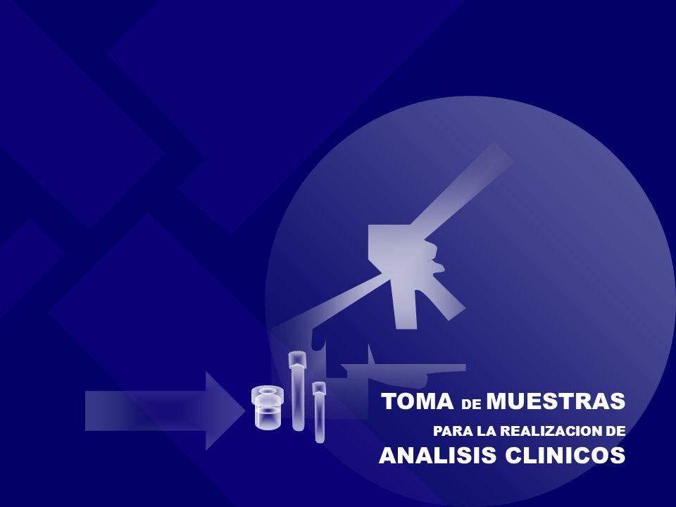 TOMA DE MUESTRAS PARA LA REALIZACION DE ANALISIS CLINICOS