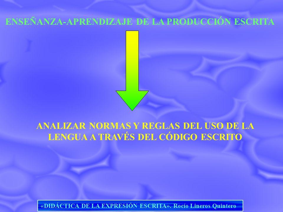 ENSEÑANZA-APRENDIZAJE DE LA PRODUCCIÓN ESCRITA