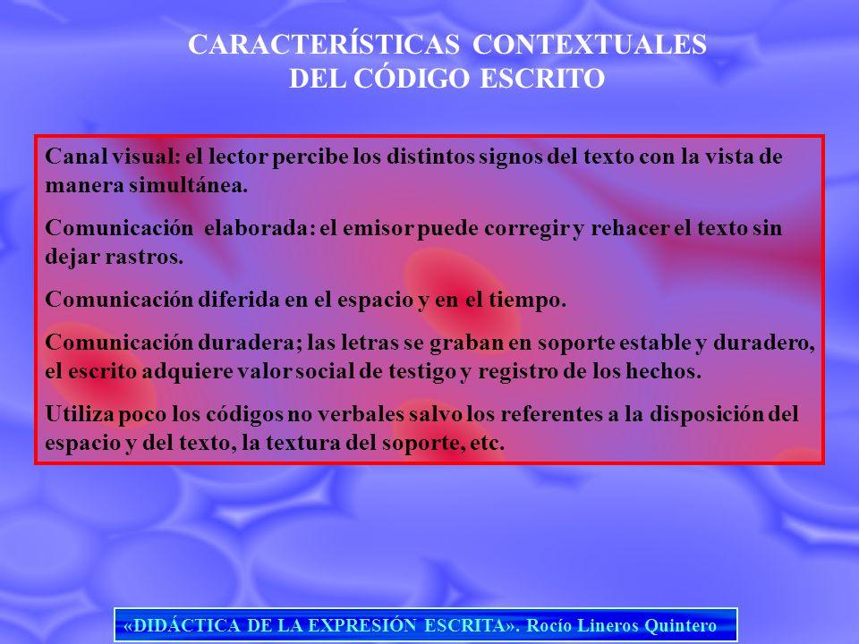 CARACTERÍSTICAS CONTEXTUALES DEL CÓDIGO ESCRITO