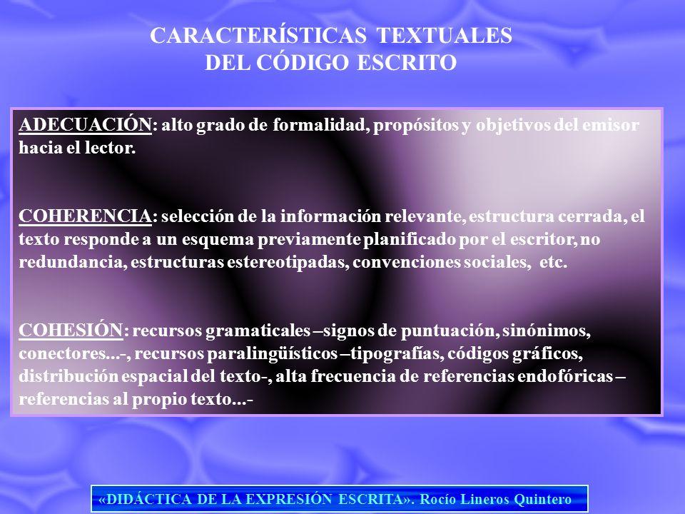 CARACTERÍSTICAS TEXTUALES DEL CÓDIGO ESCRITO