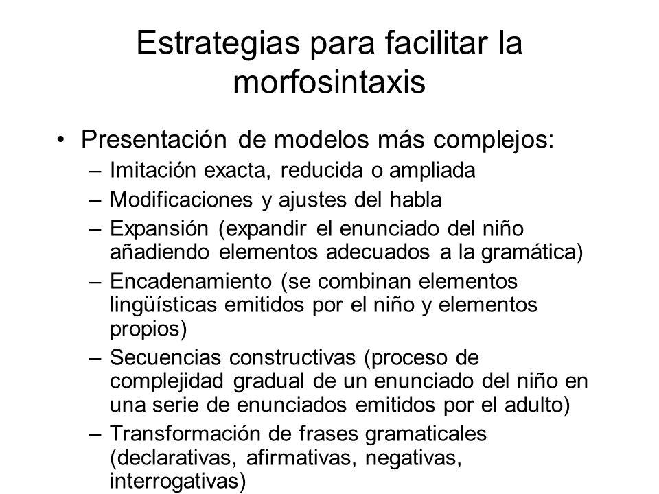 Estrategias para facilitar la morfosintaxis