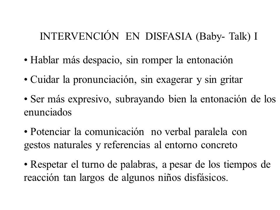 INTERVENCIÓN EN DISFASIA (Baby- Talk) I