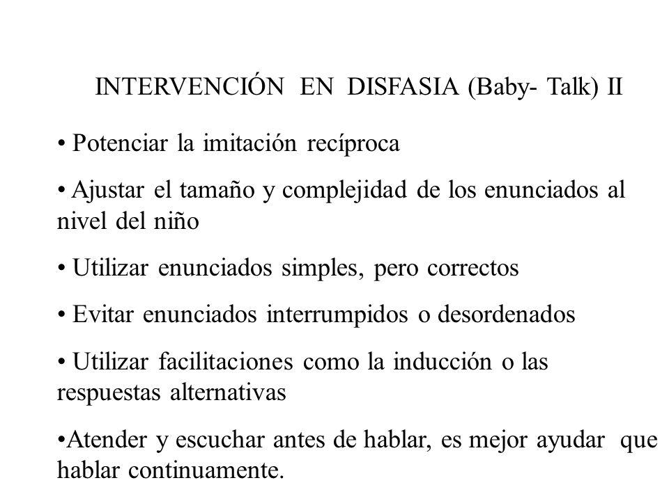 INTERVENCIÓN EN DISFASIA (Baby- Talk) II