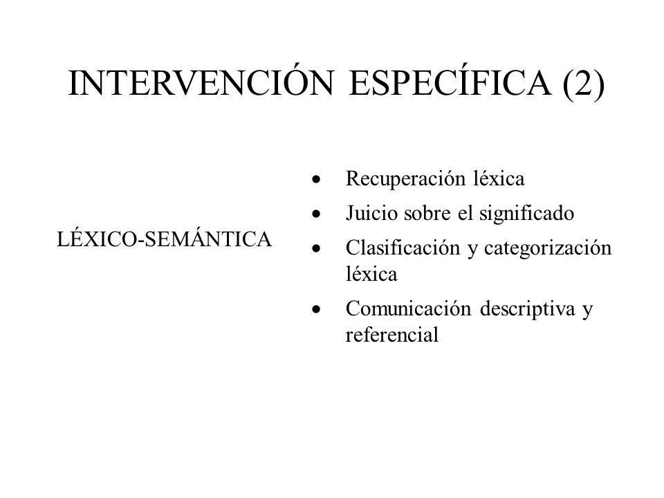 INTERVENCIÓN ESPECÍFICA (2)