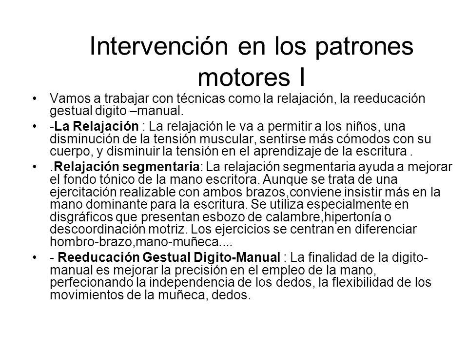 Intervención en los patrones motores I