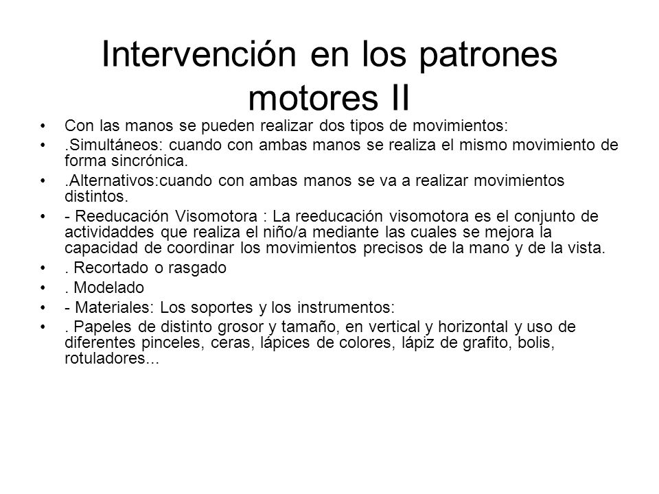 Intervención en los patrones motores II