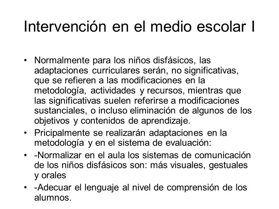 Intervención en el medio escolar I