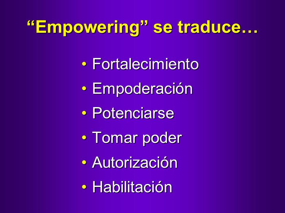 Empowering se traduce…