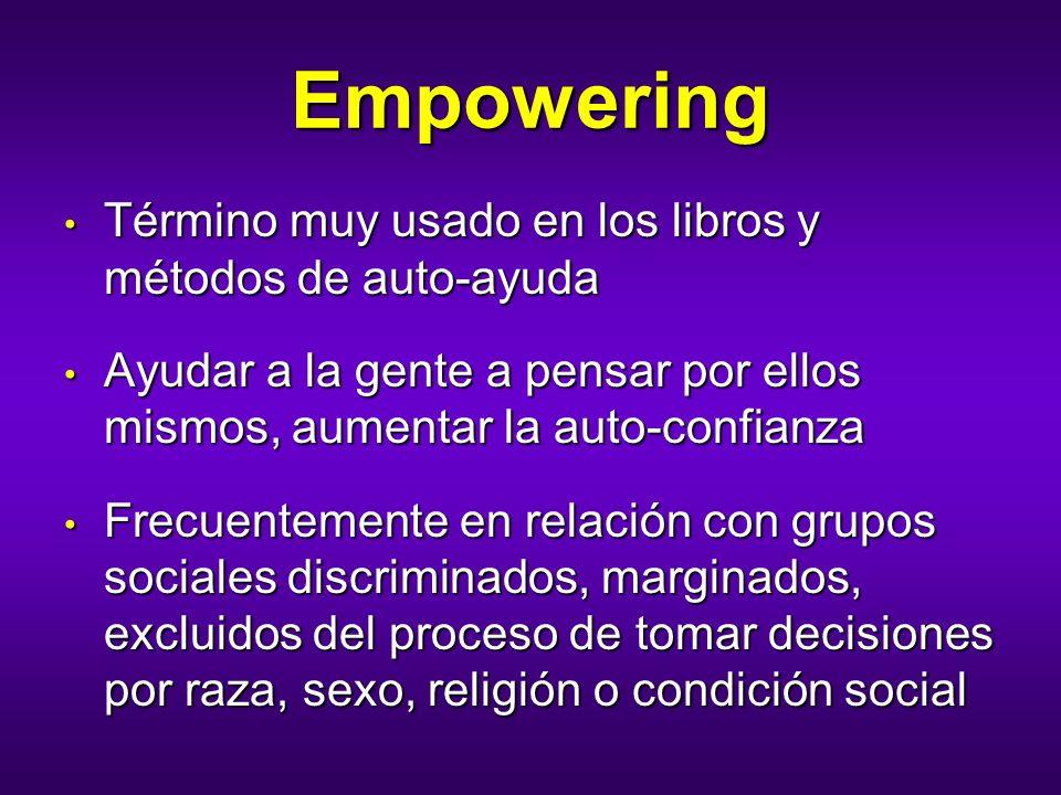 Empowering Término muy usado en los libros y métodos de auto-ayuda