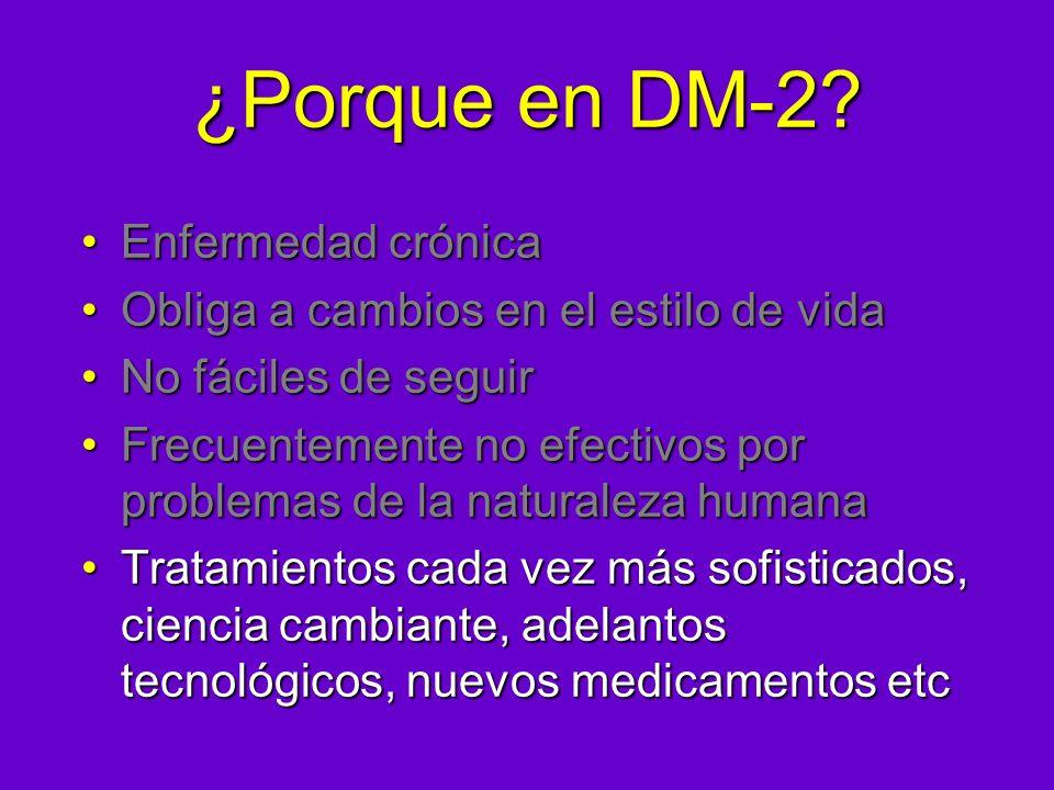 ¿Porque en DM-2 Enfermedad crónica