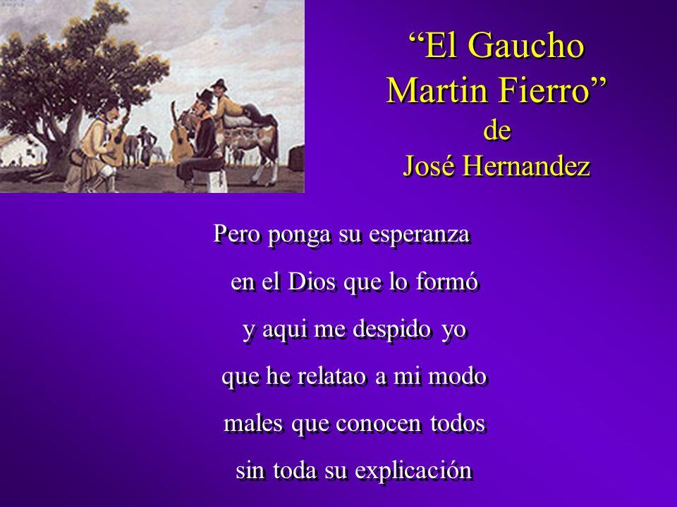 El Gaucho Martin Fierro de José Hernandez