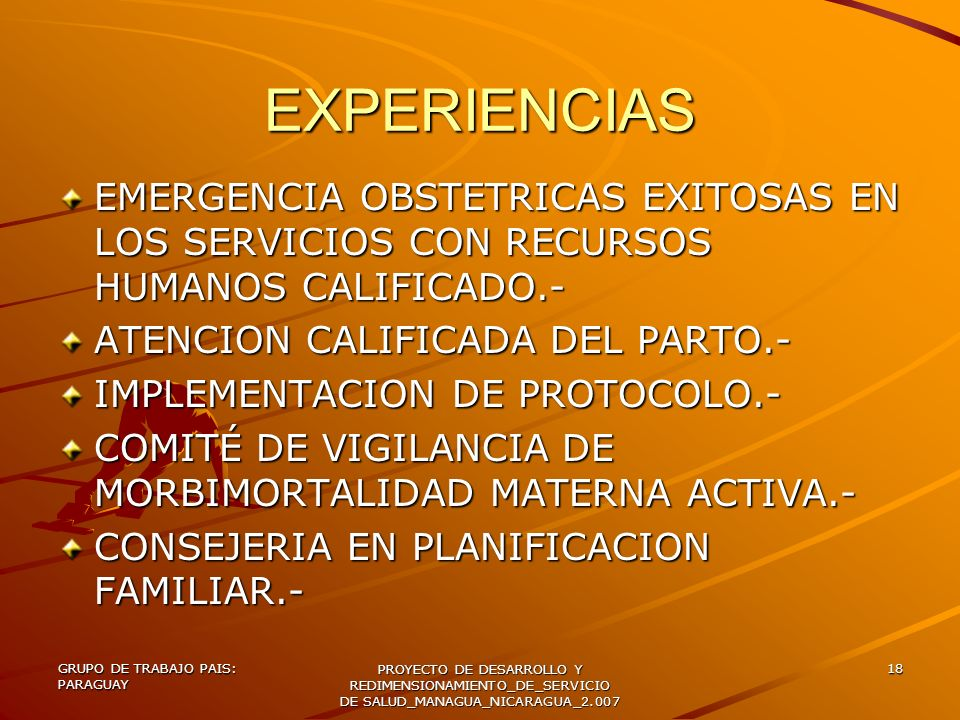 EXPERIENCIAS EMERGENCIA OBSTETRICAS EXITOSAS EN LOS SERVICIOS CON RECURSOS HUMANOS CALIFICADO.- ATENCION CALIFICADA DEL PARTO.-