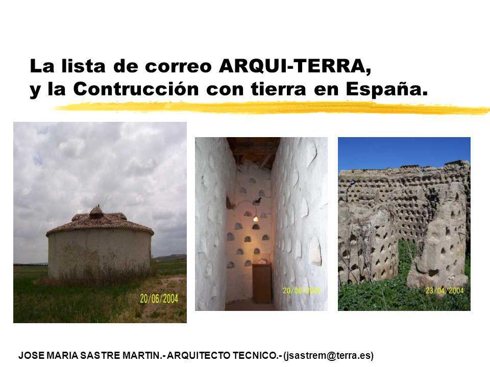La lista de correo ARQUI-TERRA, y la Contrucción con tierra en España.