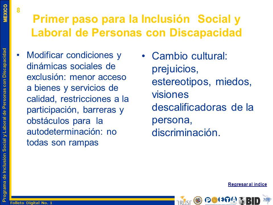 8 Primer paso para la Inclusión Social y Laboral de Personas con Discapacidad.