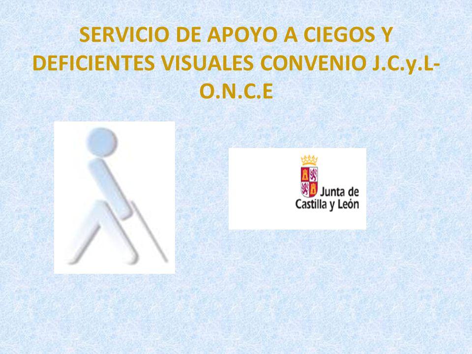 SERVICIO DE APOYO A CIEGOS Y DEFICIENTES VISUALES CONVENIO J. C. y