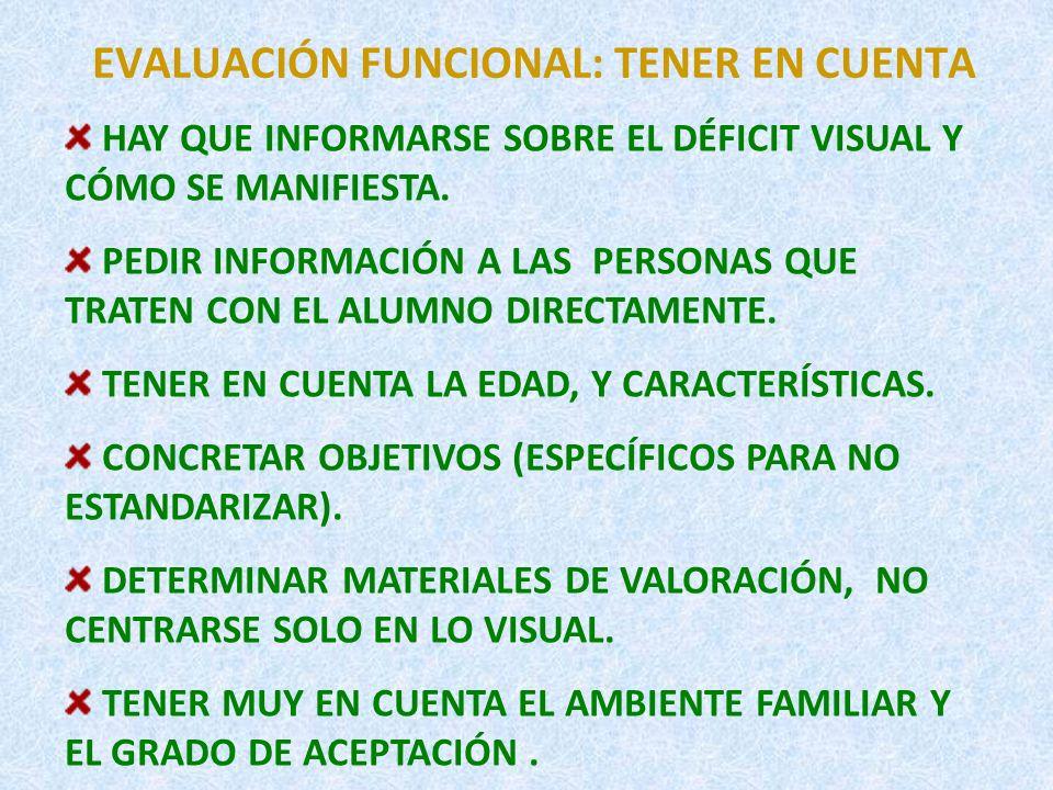 EVALUACIÓN FUNCIONAL: TENER EN CUENTA