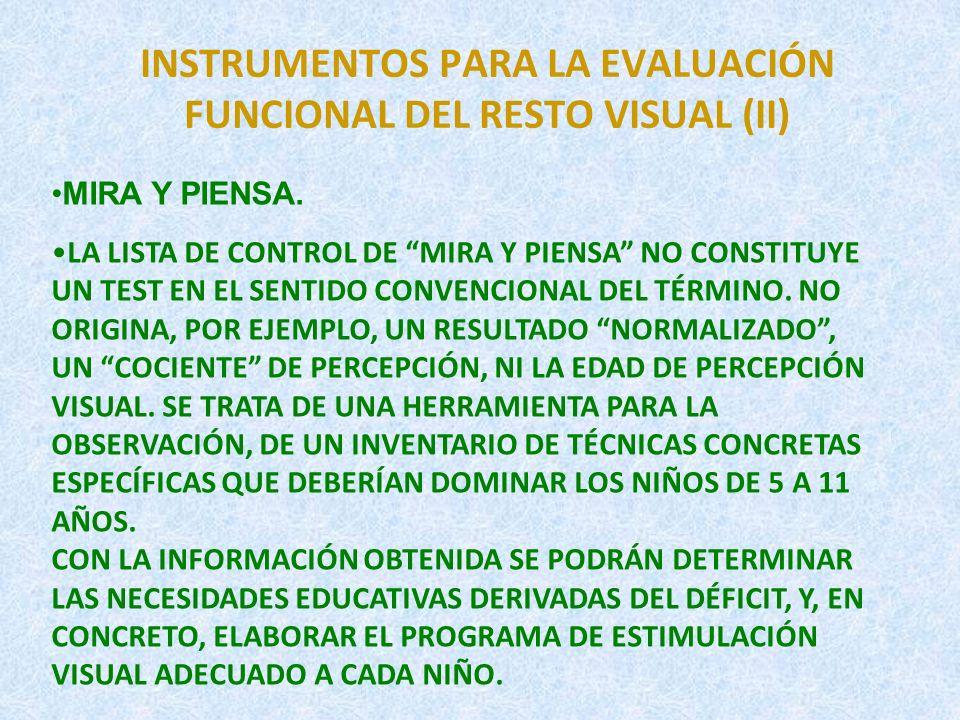 INSTRUMENTOS PARA LA EVALUACIÓN FUNCIONAL DEL RESTO VISUAL (II)