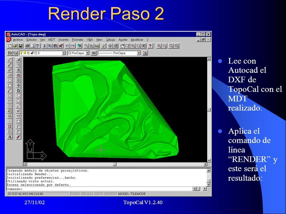 Render Paso 2 Lee con Autocad el DXF de TopoCal con el MDT realizado.