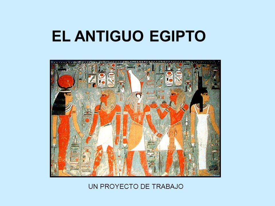 EL ANTIGUO EGIPTO UN PROYECTO DE TRABAJO