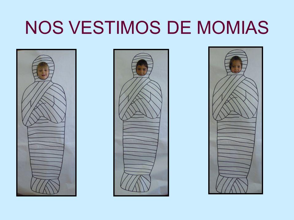 NOS VESTIMOS DE MOMIAS