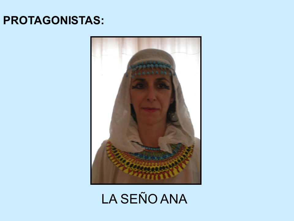 PROTAGONISTAS: LA SEÑO ANA