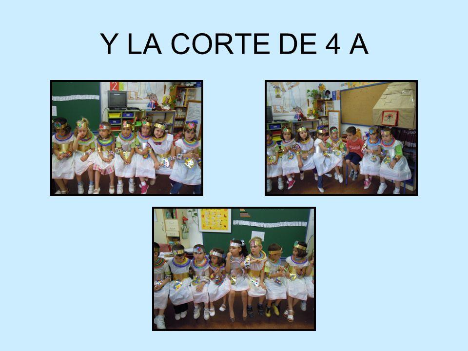 Y LA CORTE DE 4 A