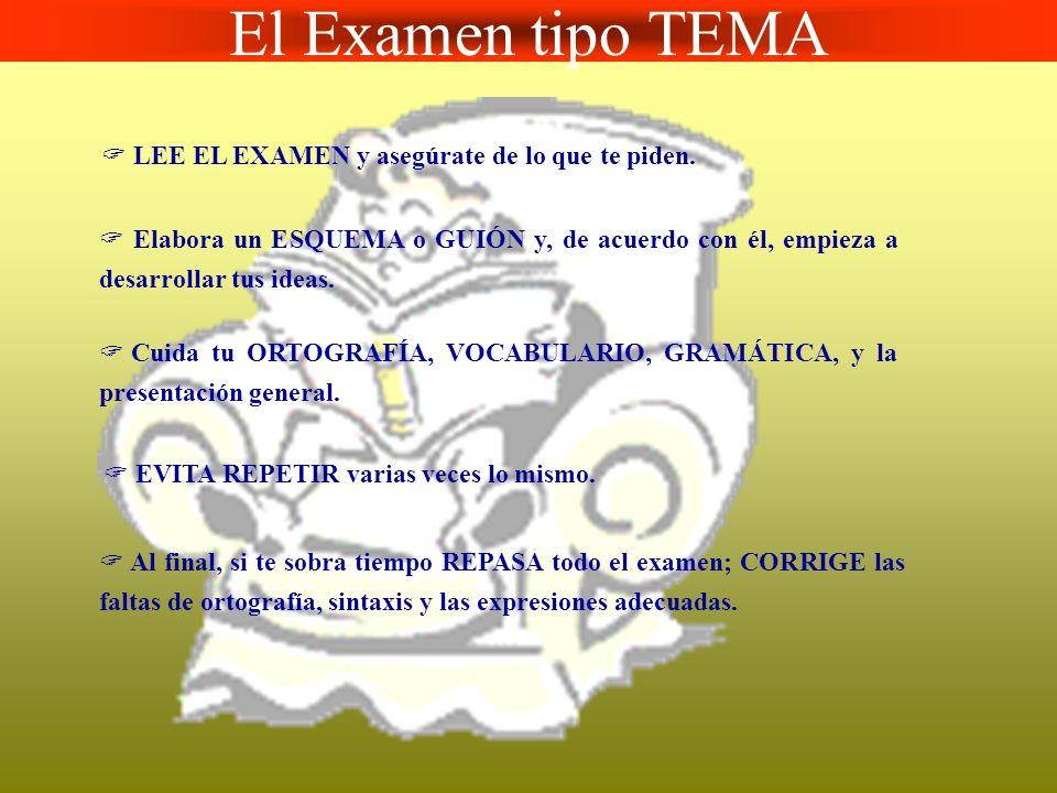 El Examen tipo TEMA  LEE EL EXAMEN y asegúrate de lo que te piden.