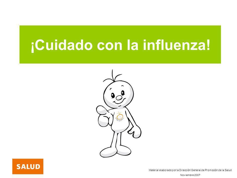 ¡Cuidado con la influenza!