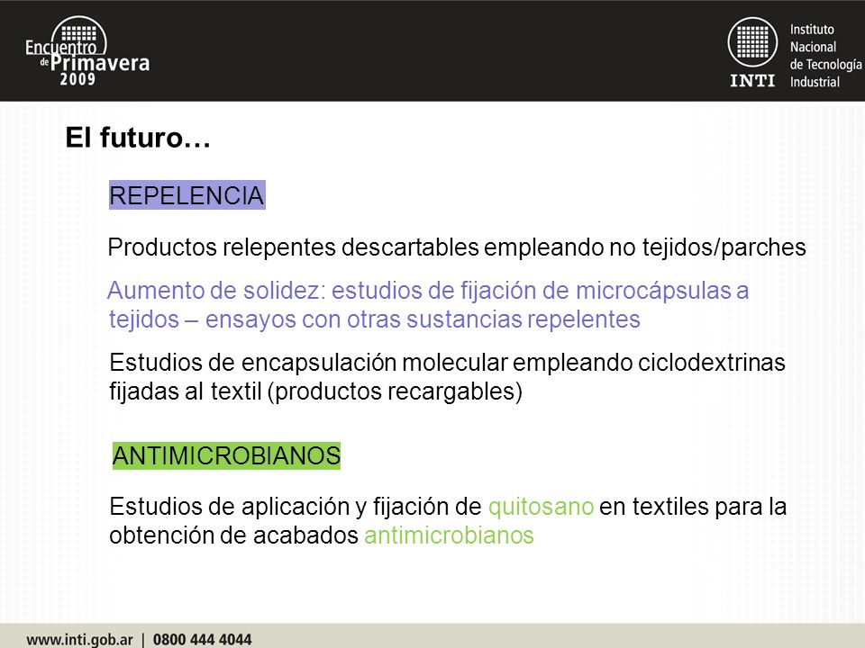 El futuro… REPELENCIA. Productos relepentes descartables empleando no tejidos/parches.