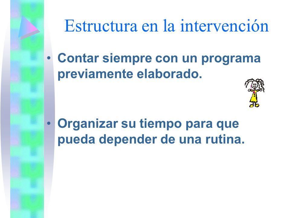 Estructura en la intervención