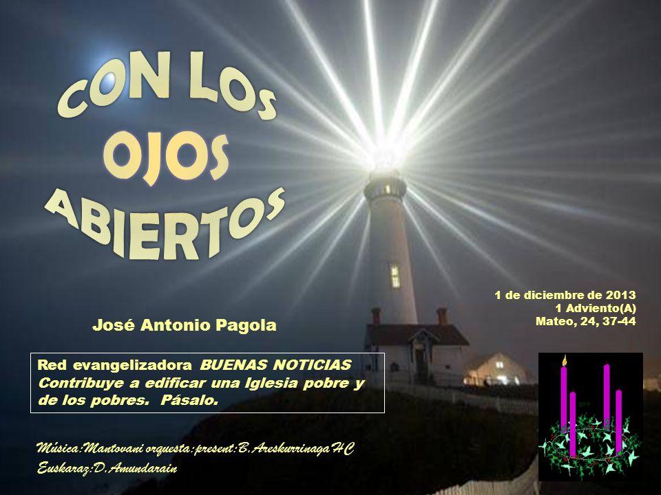CON LOS OJOS ABIERTOS José Antonio Pagola