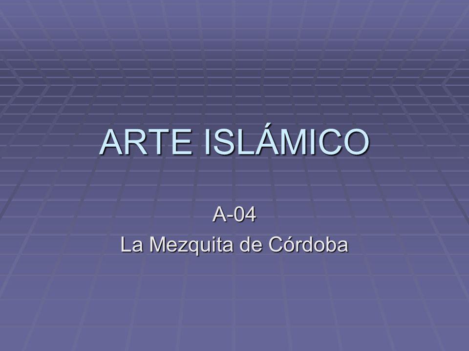 A-04 La Mezquita de Córdoba