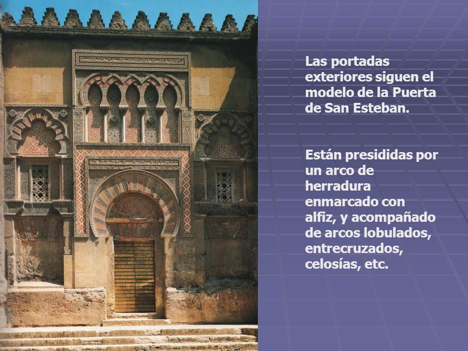 Las portadas exteriores siguen el modelo de la Puerta de San Esteban.