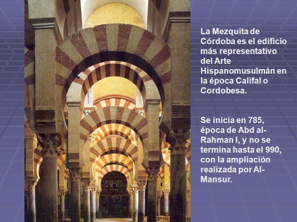 La Mezquita de Córdoba es el edificio más representativo del Arte Hispanomusulmán en la época Califal o Cordobesa.