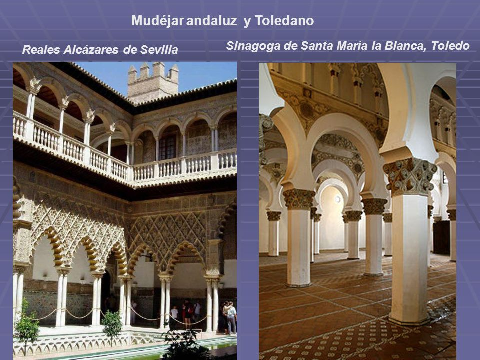 Mudéjar andaluz y Toledano