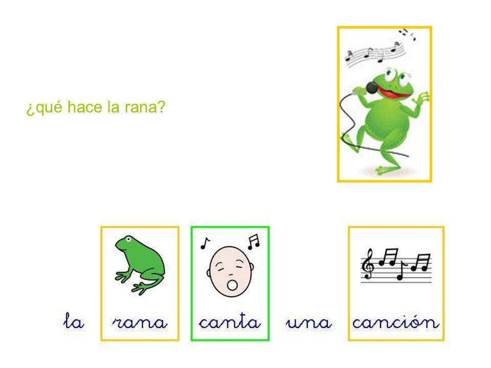 ¿qué hace la rana
