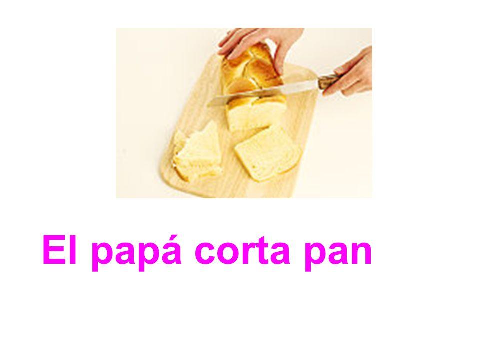 El papá corta pan
