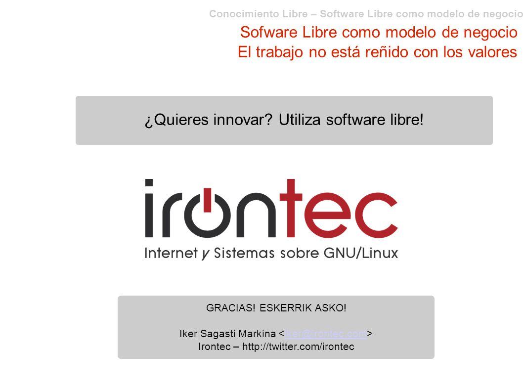 ¿Quieres innovar Utiliza software libre!