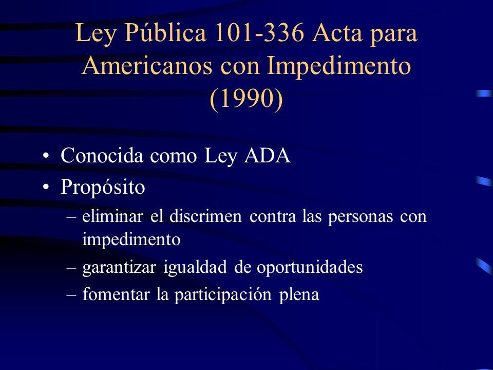Ley Pública 101-336 Acta para Americanos con Impedimento (1990)