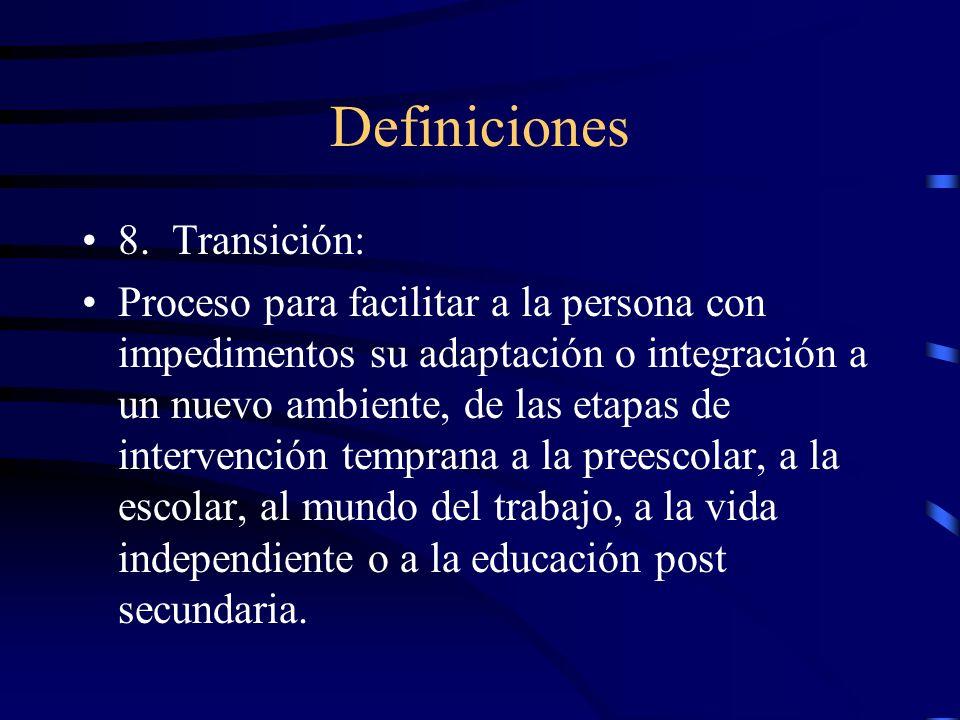 Definiciones 8. Transición: