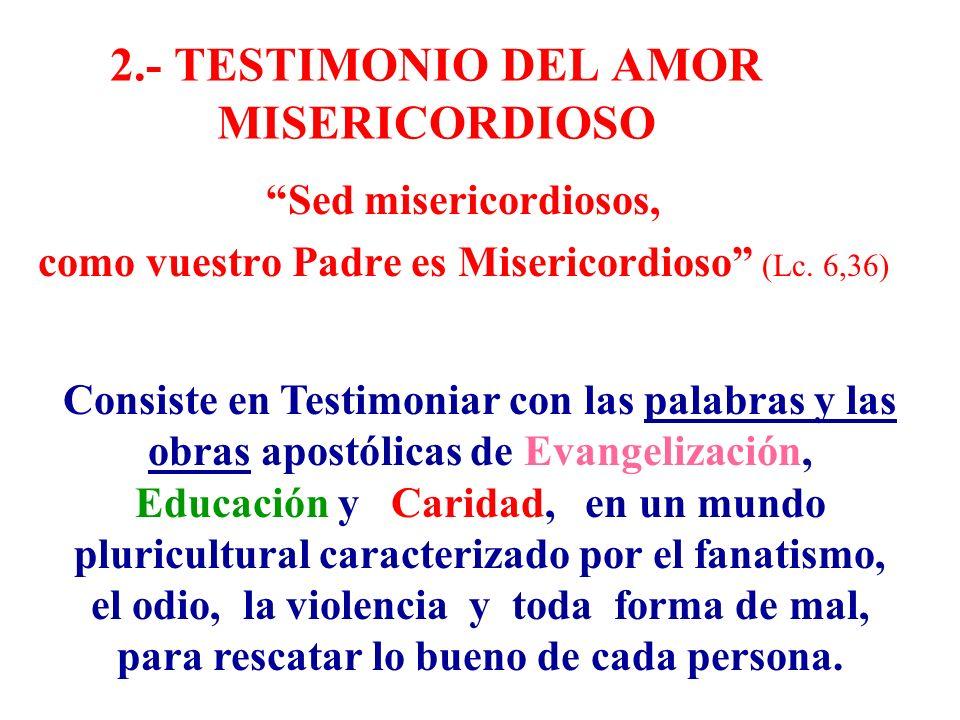 2.- TESTIMONIO DEL AMOR MISERICORDIOSO