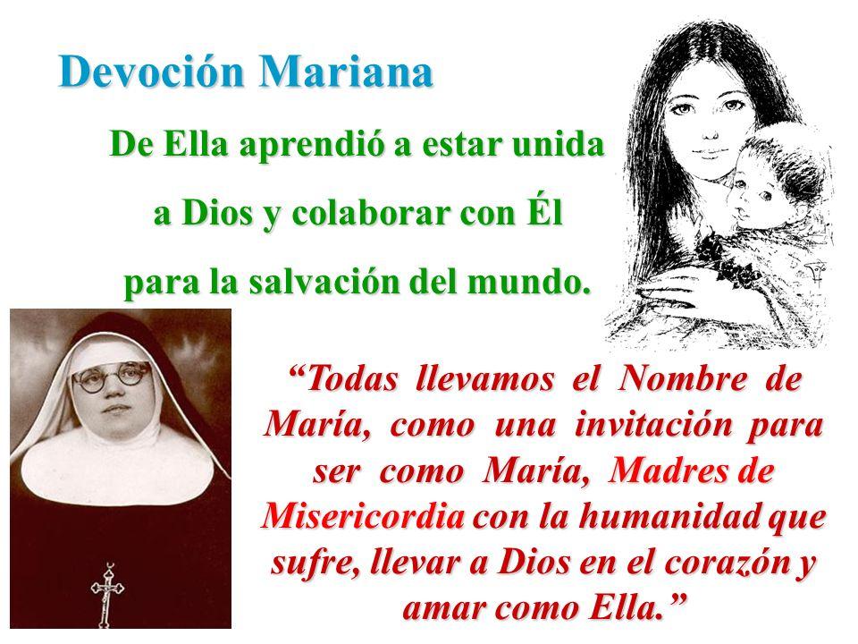 Devoción Mariana De Ella aprendió a estar unida