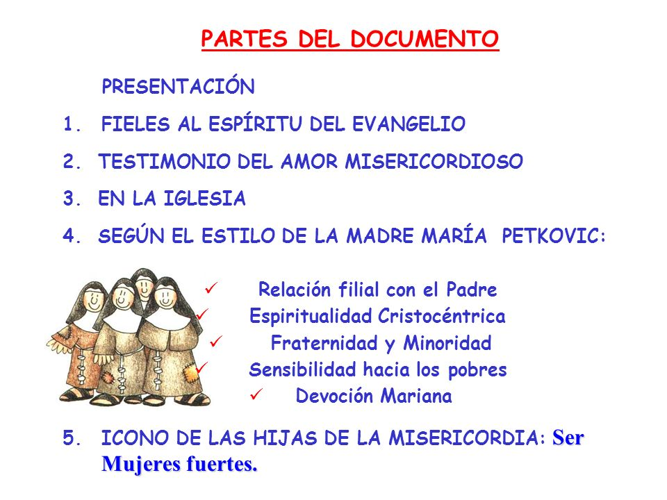 PARTES DEL DOCUMENTO PRESENTACIÓN FIELES AL ESPÍRITU DEL EVANGELIO