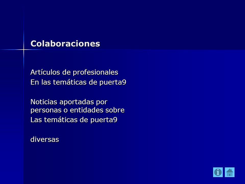 Colaboraciones Artículos de profesionales En las temáticas de puerta9