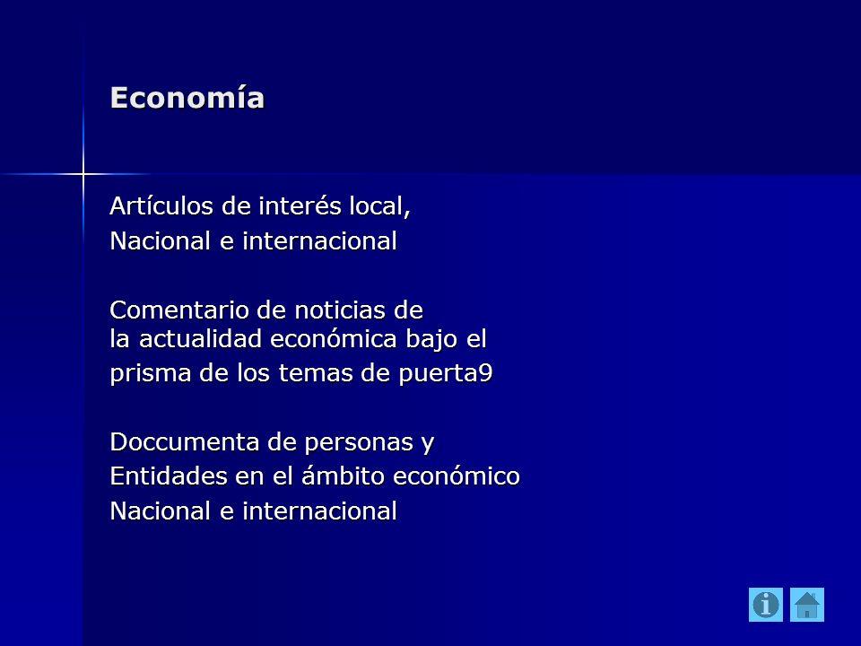 Economía Artículos de interés local, Nacional e internacional