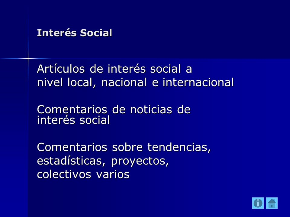 Artículos de interés social a nivel local, nacional e internacional