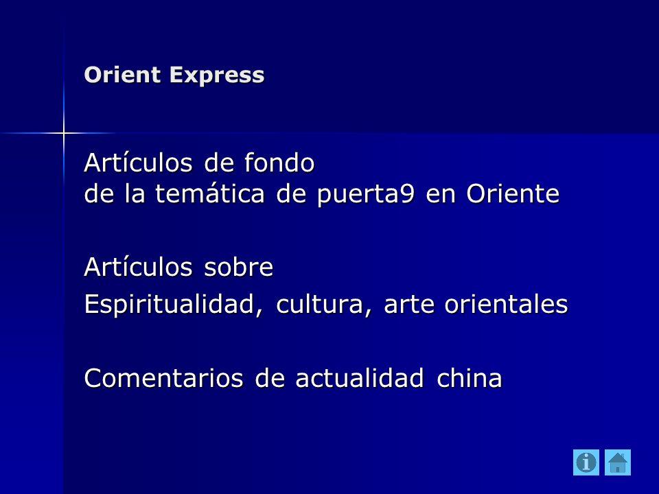 Artículos de fondo de la temática de puerta9 en Oriente
