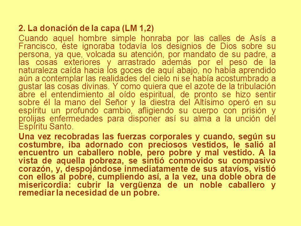 2. La donación de la capa (LM 1,2)