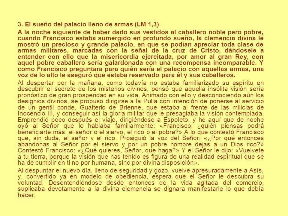 3. El sueño del palacio lleno de armas (LM 1,3)